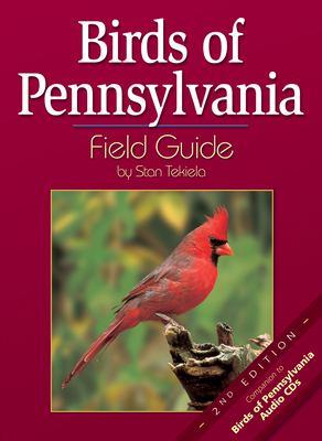 Birds of Pennsylvania Fiel 9781591930877