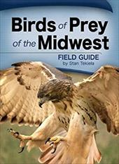 Birds of Prey of the Midwest 7261776