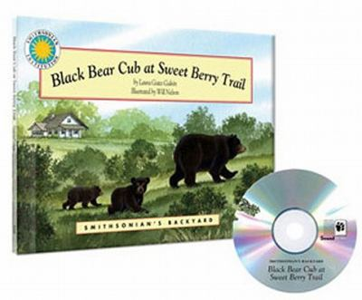 Black Bear Cub at Sweet Berry Trail [With CD (Audio)] 9781592497775
