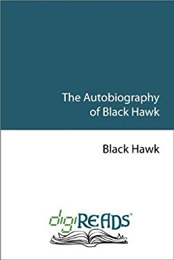 Black Hawk: An Autobiography 9781599869612