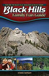 Black Hills Family Fun Guide: Explore the Black Hills, Badlands & Devils Tower 7261676