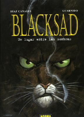 Blacksad Vol. 1: Un Lugar Entre Las Sombras: Blacksad Vol. 1: Somewhere Between the Shadows 9781594971020