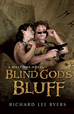 Blind God's Bluff: A Billy Fox Novel 9781597804431
