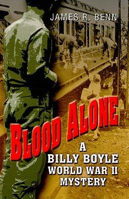 Blood Alone: A Billy Boyle World War II Mystey 9781597229265