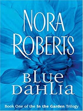 Blue Dahlia 9781594130618