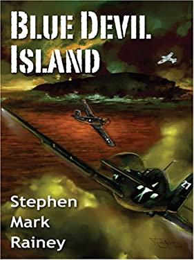 Blue Devil Island 9781594144424