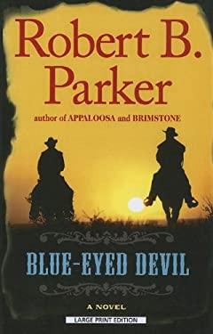 Blue-Eyed Devil 9781594134562