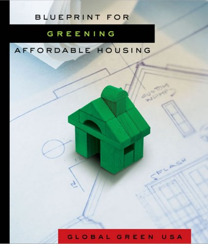 Blueprint for Greening Affordable Housing 9781597261395