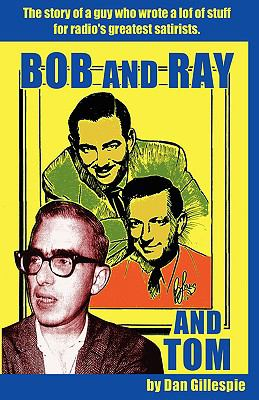Bob and Ray. and Tom 9781593930097