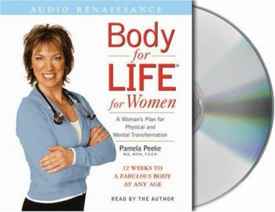 Body for Life for Women: 12 Weeks to a Firm, Fit, Fabulous Body at Any Age 9781593976439