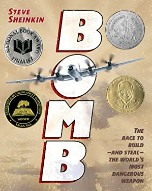 Bomb: The Race to Build--And Steal--The World's Most Dangerous Weapon 9781596434875