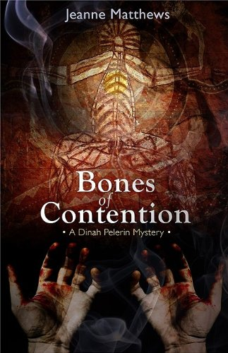 Bones of Contention: A Dinah Pelerin Mystery 9781590587300