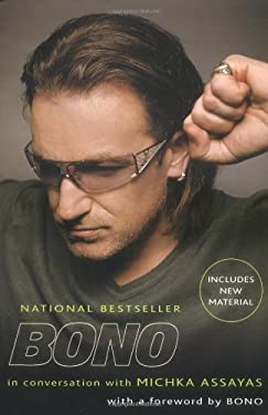 Bono: In Conversation with Michka Assayas 9781594481734