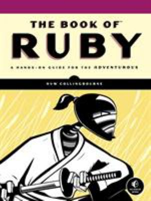 The Book of Ruby: A Hands-On Guide for the Adventurous 9781593272944