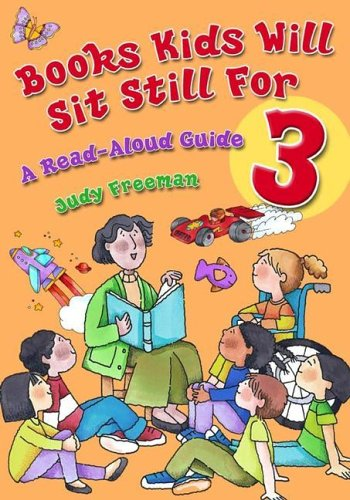 Books Kids Will Sit Still for 3: A Read-Aloud Guide 9781591581642
