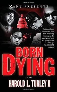 Born Dying 9781593091521