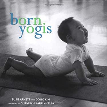 Born Yogis 9781594862755