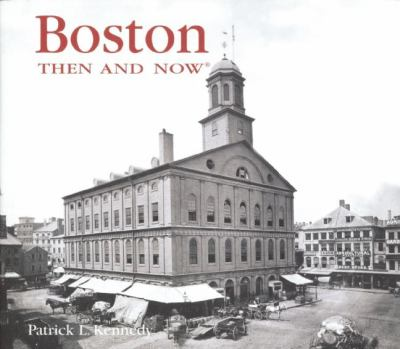 Boston: Then and Now 9781592238781