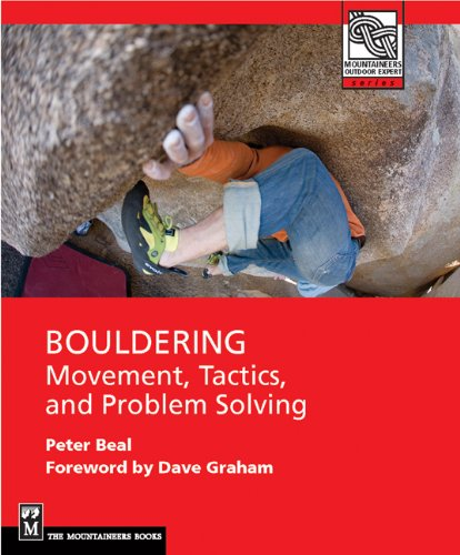 Bouldering: Movement, Tactics, and Problem Solving 9781594855009