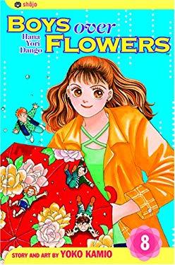 Boys Over Flowers, Vol. 8: Hana Yori Dango 9781591163718