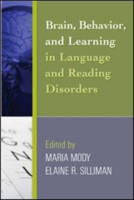 Brain Behavior, and Learning in Language and Reading Disorders 9781593858315