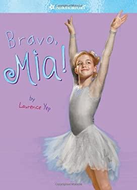 Bravo, Mia! 9781593694104