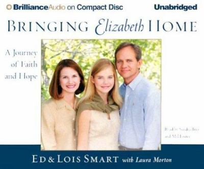 Bringing Elizabeth Home: A Journey of Faith and Hope 9781593555764
