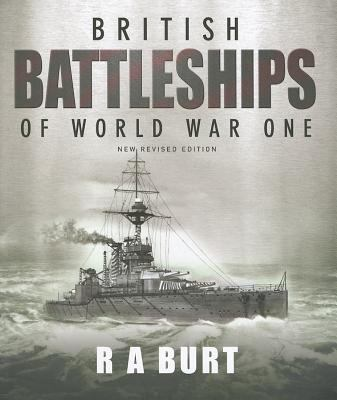 British Battleships of World War One 9781591140535
