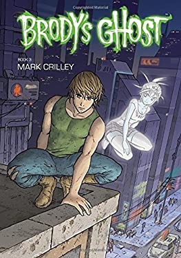 Brody's Ghost, Book 3 9781595828620