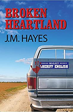 Broken Heartland: A Mad Dog & Englishman Mystery 9781590584538