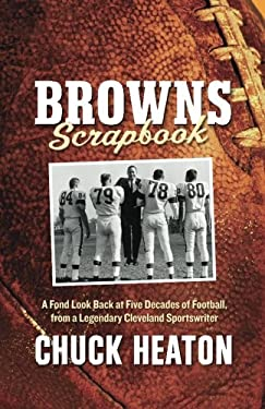 Browns Scrapbook: A Fond Look Back at Five Decades of Football 9781598510430