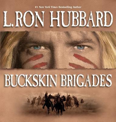 Buckskin Brigades 9781592122219