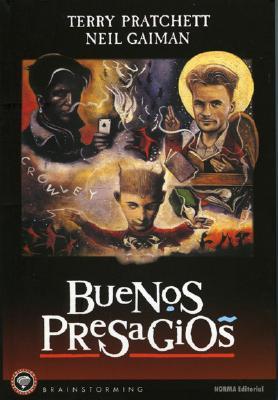 Buenos Presagios: Las Buenas y Ajustadas Profecias de Agnes La Chalada: Good Omens: The Nice & Accurate Prophecies of Agnes Nutter, Witch = Good Omens 9781594970986