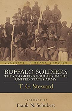 Buffalo Soldiers: Colored Regulars 9781591021070