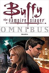 Buffy the Vampire Slayer Omnibus: Volume 6 7313085