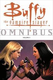 Buffy the Vampire Slayer Omnibus, Volume 5 7313068