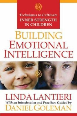 Building Emotional Intelligence: Techniques to Cultivate Inner Strength in Children [With CD] 9781591797890