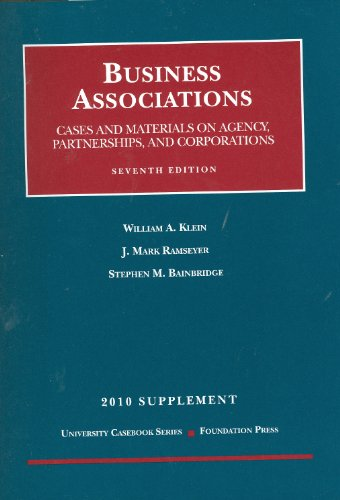 Business Associations Supplement: Cases and Materials on Agency, Partnerships, and Corporations 9781599419077