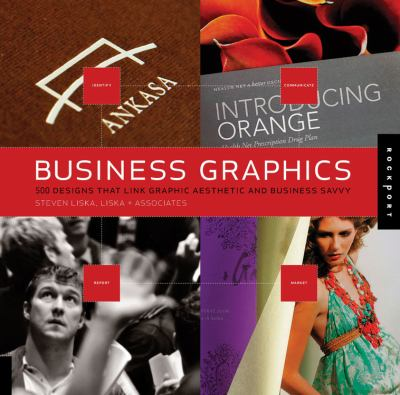Business Graphics: 500 Designs That Link Graphic Aesthetic and Business Savvy 9781592535552