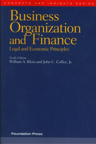 Business Organization and Finance: Legal and Economic Principles 9781599412320