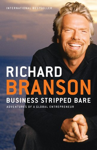Business Stripped Bare: Adventures of a Global Entrepreneur 9781591844068