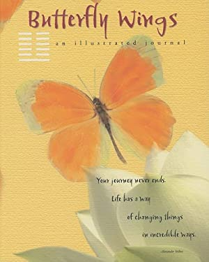 Butterfly Wings: An Illustrated Journal 9781593244958