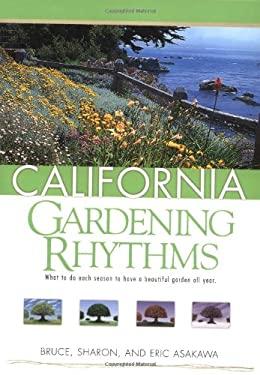 California Gardening Rhythms 9781591860846