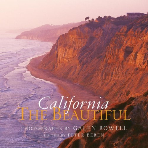 California the Beautiful: Spirit and Place 9781599620749