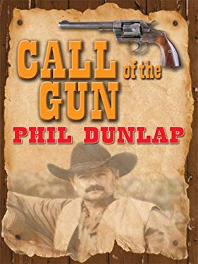 Call of the Gun 9781597227421