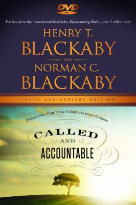 Called and Accountable: Discovering Your Place in God's Eternal Purpose 9781596693531
