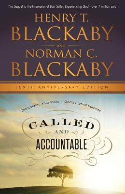 Called and Accountable: Discovering Your Place in God's Eternal Purpose, Anniversary Edition 9781594154430