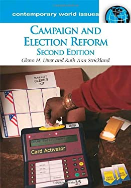 Campaign and Election Reform: A Reference Handbook 9781598840698