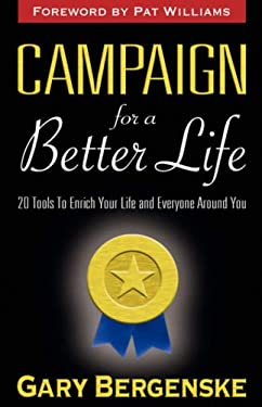 Campaign for a Better Life 9781597550505