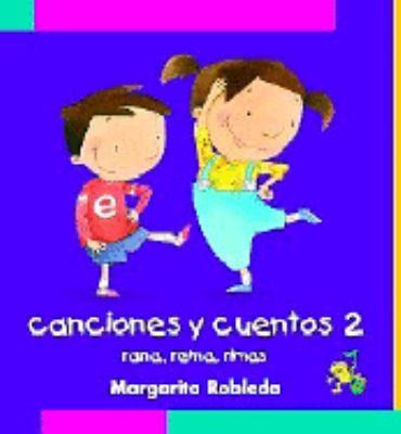 Canciones y Cuentos 2 9781598205220